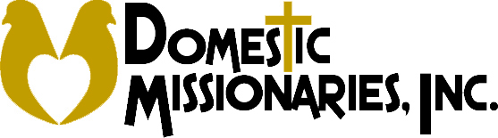 Domestic Missionaries, Inc.